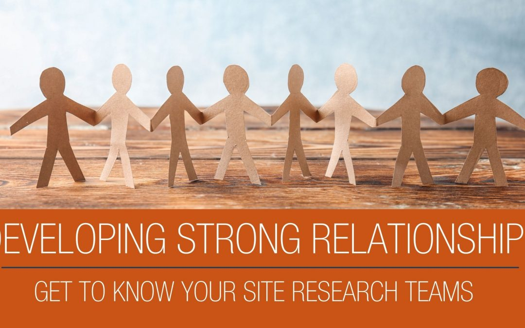 Developing Strong Relationships in Clinical Research